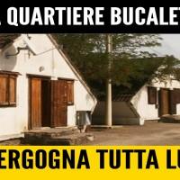 Chiesti chiarimenti sulla situazione del quartiere Bucaletto.