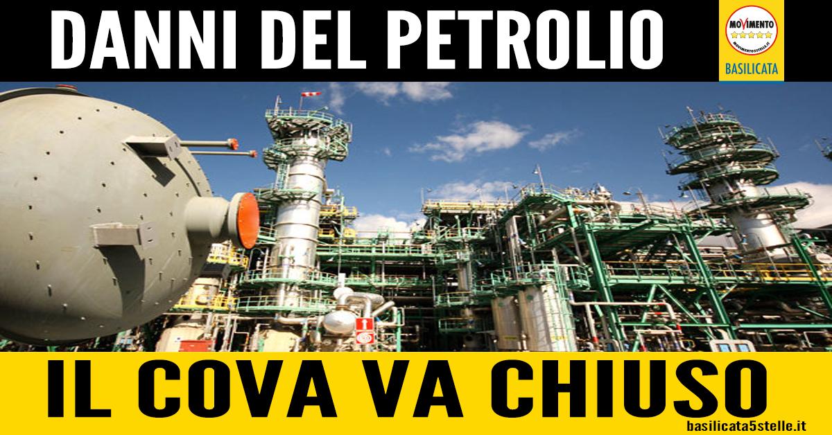 Danni del petrolio, cade anche l'ultimo tabù nella nostra Regione. Il COVA va chiuso. - m5stelle.com - notizie m5s